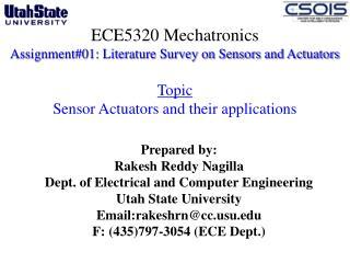 Prepared by: Rakesh Reddy Nagilla Dept. of Electrical and Computer Engineering
