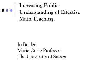 Increasing Public Understanding of Effective Math Teaching.