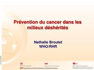 Pr�vention du cancer dans les milieux d�sh�rit�s