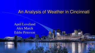 An Analysis of Weather in Cincinnati