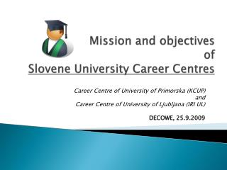Mission and objectives of Slovene University Career Centres