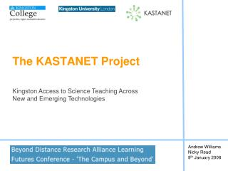 The KASTANET Project