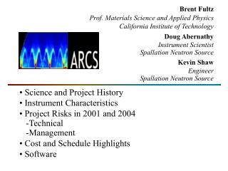 Brent Fultz Prof. Materials Science and Applied Physics California Institute of Technology
