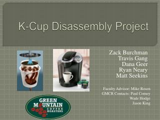 K-Cup Disassembly Project