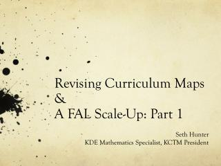 Revising Curriculum Maps &  A  FAL Scale-Up: Part 1