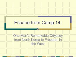 Escape from Camp 14: