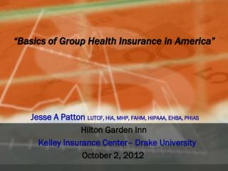 """Basics of Group Health Insurance in America"""