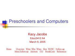 Preschoolers and Computers
