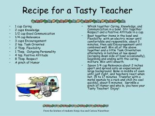 Recipe for a Tasty Teacher