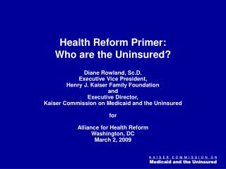 Health Reform Primer:  Who are the Uninsured?