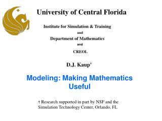 Modeling: Making Mathematics Useful