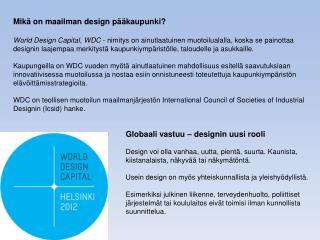 Mikä on maailman design pääkaupunki?