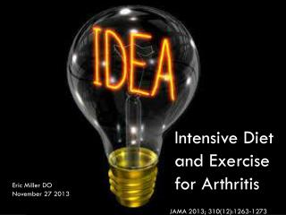 Intensive Diet and Exercise for Arthritis