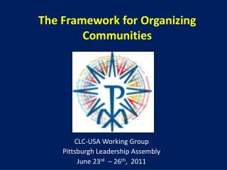 The Framework for Organizing Communities