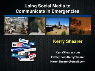Kerry Shearer KerryShearer Twitter / KerryShearer Kerry.Shearer@gmail