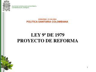 LEY 9  DE 1979 PROYECTO DE REFORMA