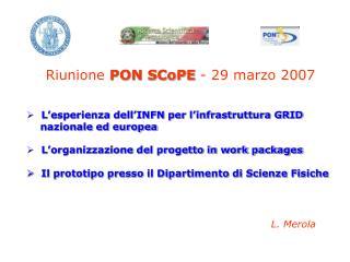 Riunione  PON SCoPE  - 29 marzo 2007