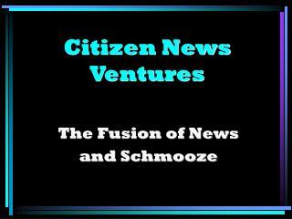 Citizen News Ventures
