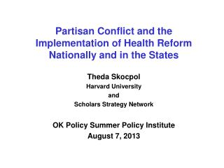 Partisan Conflict and the  Implementation of Health Reform  Nationally and in the States
