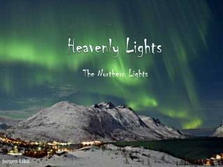 Heavenly Lights