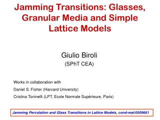 Jamming Transitions: Glasses, Granular Media and Simple Lattice Models