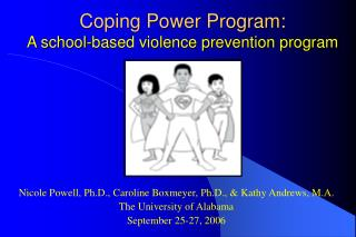 Coping Power Program: A school-based violence prevention program