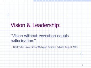 Vision & Leadership: