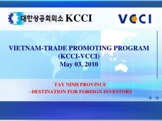 VIETNAM-TRADE PROMOTING PROGRAM (KCCI-VCCI) May 03, 2010