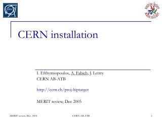 CERN installation