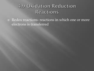 4.9 Oxidation-Reduction Reactions