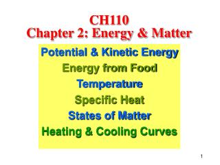 CH110  Chapter 2: Energy & Matter