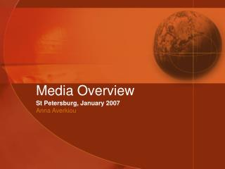 Media Overview