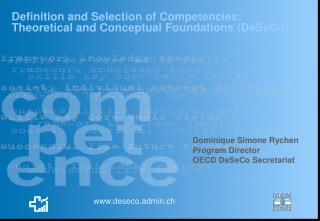 Definition and Selection of Competencies: Theoretical and Conceptual Foundations (DeSeCo)