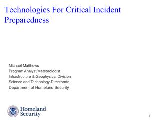 Technologies For Critical Incident Preparedness