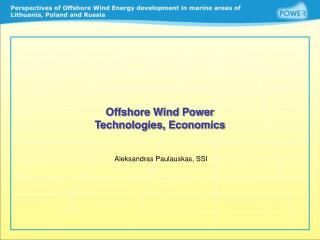 Offshore Wind Power Technologies, Economics