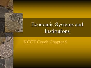 Economic Systems and Institutions