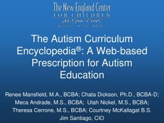 The Autism Curriculum Encyclopedia : A Web-based Prescription for Autism Education