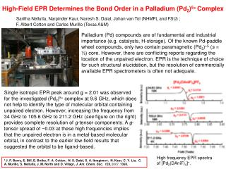High-Field EPR Determines the Bond Order in a Palladium (Pd 2 ) 5+  Complex
