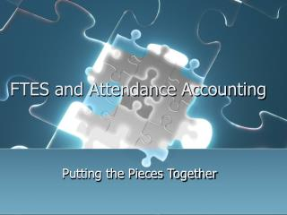 FTES and Attendance Accounting