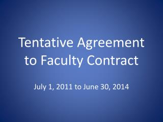 Tentative Agreement to Faculty Contract