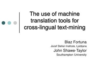 The use of machine translation tools for cross-lingual text-mining