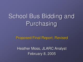 School Bus Bidding and Purchasing