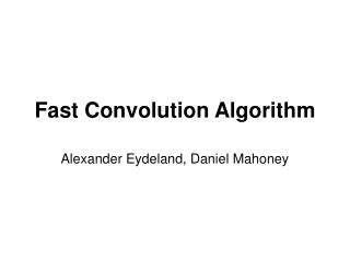 Fast Convolution Algorithm