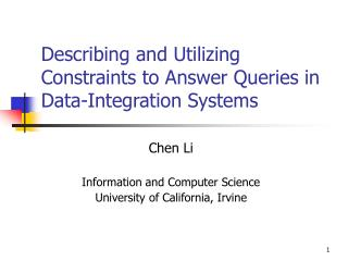 Describing and Utilizing Constraints to Answer Queries in Data-Integration Systems