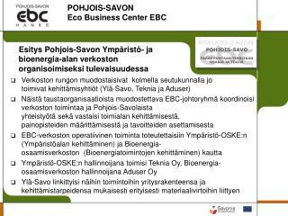 POHJOIS-SAVON  Eco Business Center EBC