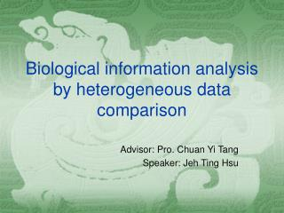 Biological information analysis by heterogeneous data comparison