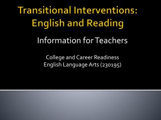 Transitional Interventions: English and Reading