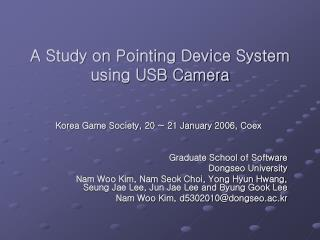 A Study on Pointing Device System using USB Camera
