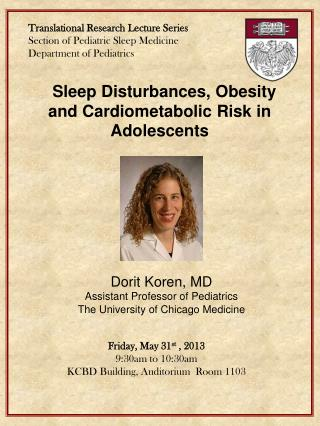 Translational Research Lecture Series Section of Pediatric Sleep Medicine