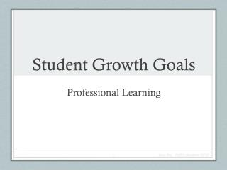 Student Growth Goals